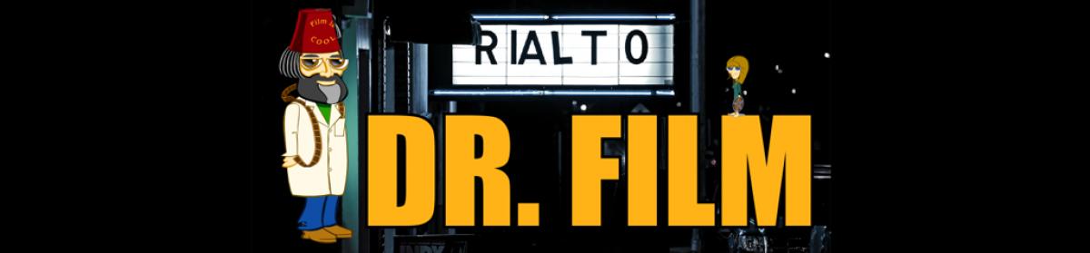 Dr. Film's Blog